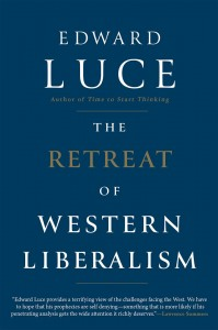 retreat of western liberalism Edward Luce